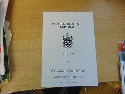 Doxhill Presidents Cup Final 95/6 Fulham v Wycombe Wanderers May 8
