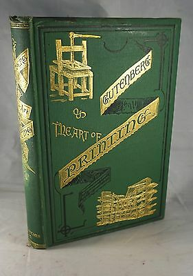 GUTENBERY THE ART OF PRINTING 1871 1st Edition Book Binding