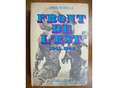 Front de l'Est 1941-1945, Leon Degrelle, La Table Ronde 1969