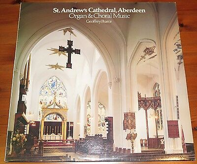 Organ & Choral Music, Geoffrey Pearce, St Andrews Cathedral Aberdeen vinyl LP