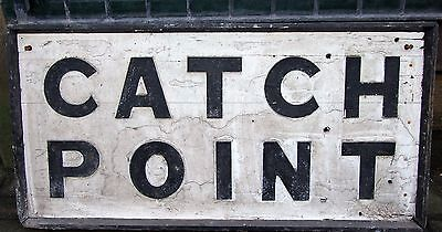 Vintage Early Original Railway Train Station Sign Catch Point. Wood & Cast sign.