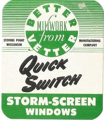 Label-QUICK SWITCH,Vetter Mfg,Stevens Point,WI.Storm/screen window.US=melaneybuy