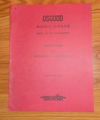 Osgood Mobil-Crane Model 605 WM Operation & Maintenance MANUAL