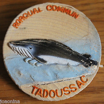 Vintage FIN WHALE TADOUSSAC QUEBEC CANADA handmade wood PINBACK RORQUAL COMMUN