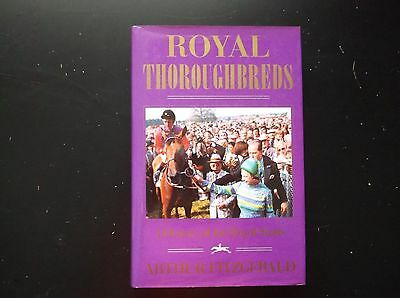 """""""royal Thoroughbreds"""" A History Of The Royal Studs"""