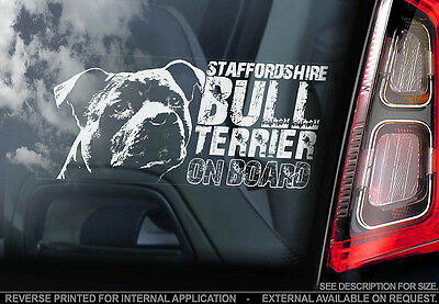 Staffordshire Bull Terrier - Car Window Sticker - Staffie Staffy Dog Sign - V04