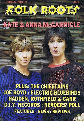 KATE & ANNA McGARRIGLE / CHIEFTANS / JOE BOYD Folk Roots no. 32 Feb 1986