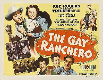 ROY ROGERS * JANE FRAZEE * ANDY DEVINE * THE GAY RANCHERO * 11x14 print * 1948