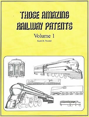 THOSE AMAZING RAILWAY PATENTS (inventions associated with the railroad industry)