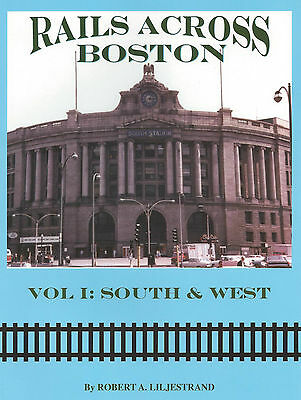 Rails Across BOSTON: South & West (1890s-1950s)