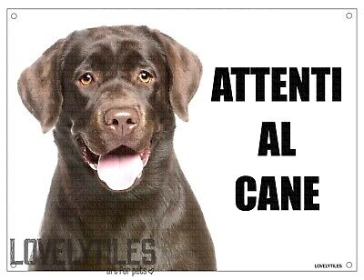 LABRADOR mod 2 attenti al cane TARGA cartello IN METALLO 30x20