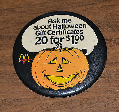 McDonalds Ask Me About Halloween Gift Certificates Pinback Button