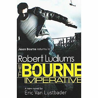 Eric Van Lustbader __ Robert Ludlum's The Bourne Imperative __ Brand New