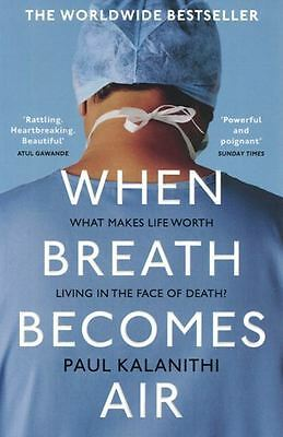 When Breath Becomes Air by Paul Kalanithi NEW