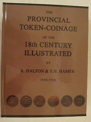 The Provincial Token-Coinage of the 18th Century Illustrated