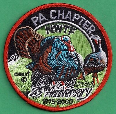 Pennsylvania Game Fish Commission PA Chapter NWTF 2000 25th Anniversary Patch