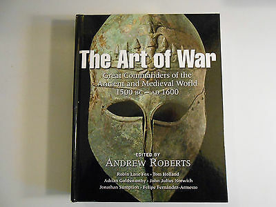 The Art of War Quercus 1500 BC Ad 1600 Great Commanders Ancient & Medieval 31C