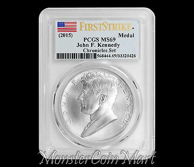 2015 John F. Kennedy Silver Medal PCGS MS69 FIRST STRIKE (Chronicles Set)