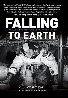 Falling to Earth written and Hand Signed by Apollo 15 Astronaut Al Worden