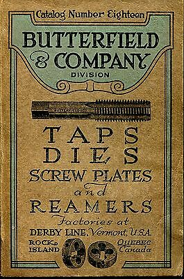 Vintage 1920 Butterfield & Company Taps, Dies Etc. Catalog 18 W/supplements