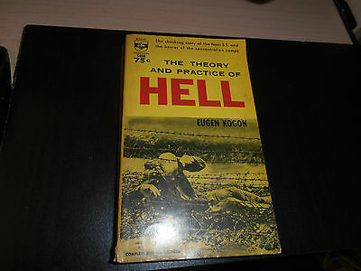 Berkley 1960 The Theory And Practice Of Hell Eugen Kogon