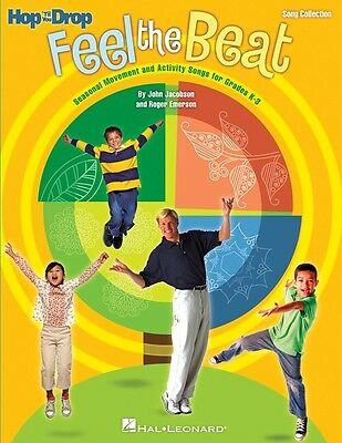Feel the Beat! - Seasonal Movement and Activity Songs for Grades K-3 Music Book