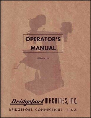 Bridgeport Operators Manual Early J-Head Dovetail Ram