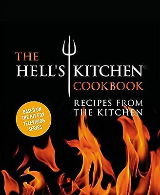 The Hell's Kitchen Cookbook: Recipes from the Kitchen NEW