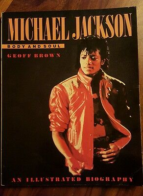 Michael Jackson Body and Soul by Geoff Brown (1984 , printed UK) 1st us edition