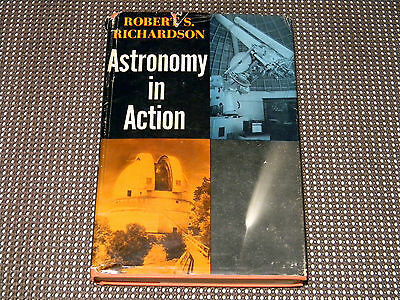 Vintage 1962 Astronomy In Action Robert S. Richardson Science Space Cosmos Book