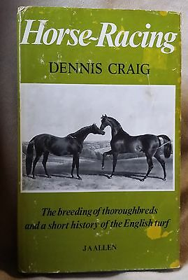Horse-Racing by Dennis Craig The Breeding of Thoroughbreds