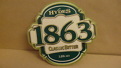 Hydes 1863 Classic Bitter Ale Beer Pump Clip face Bar Collectible 3