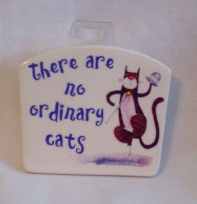 """Cat Plaque - """"There Are No Ordinary Cats"""" Plaque by Figi"""