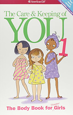 The Care and Keeping of You: The Body Book for Younger Girls, Paperback, New.