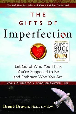 The Gifts of Imperfection: Let Go by Brene Brown, Paperback, 2010, New.