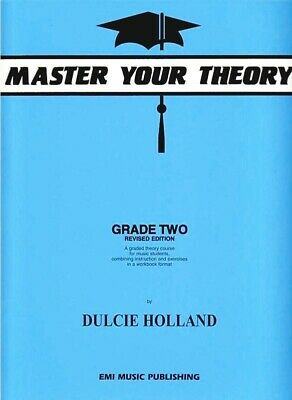 Master Your Theory Grade 2 / Two - Dulcie Holland - E18228
