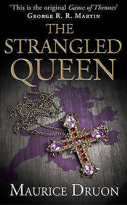 The Strangled Queen (The Accursed Kings, Book 2), Druon, Maurice, Very Good Book