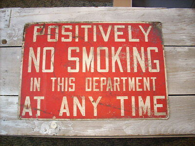 oldmetal sign-POSITIVELY NO SMOKING IN THIS DEPARTMENT AT ANY TIME
