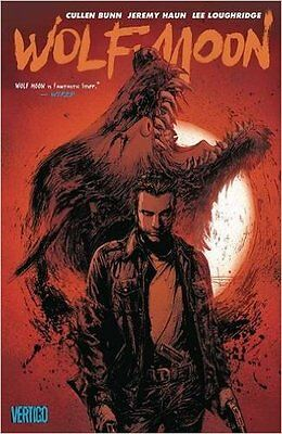 WOLF MOON GRAPHIC NOVEL New Paperback Collects Issues #1-6 by Cullen Bunn