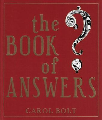 The Book of Answers by Carol Bolt NEW Hardback