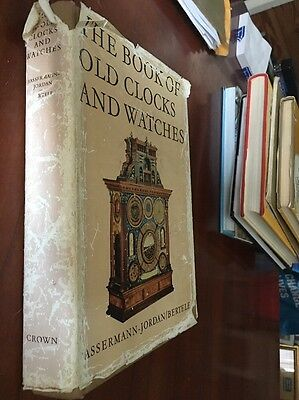 The Book Of Clocks And Watches 1964 By Bassermann-Jordan ,