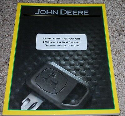 John Deere 2210 Level Lift Field Cultivator Predelivery Instructions