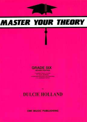 Master Your theory Grade 6 / Six Dulcie Holland ****New Revised E12201 NEW