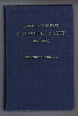 Polar: Cook; Through the First Antarctic Night 1898-1899: Voyage of the Belgica