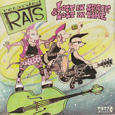 THE RETARDED RATS Lost In Space & Lost In Time . psychobilly meteors mad sin