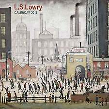 L.S. Lowry Wall Calendar 2017 - BRAND NEW & SEALED