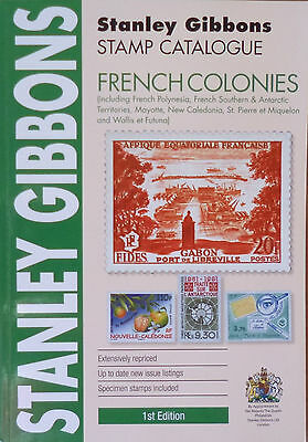 STANLEY GIBBONS 2016 FRENCH COLONIES STAMP CATALOGUE 1st Edition **COLOUR*
