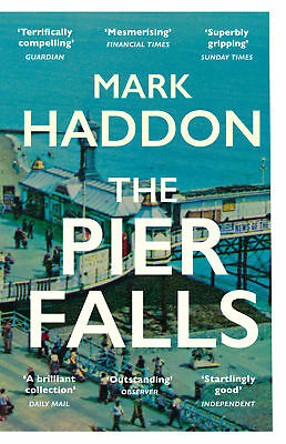 Mark Haddon - The Pier Falls (Paperback) 9781784701963