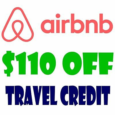 $110 TRAVEL OFF $40 Credit first AIRBNB Booking NEW ACCOUNTS - Promo Code
