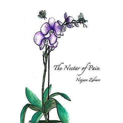 FREE 2 DAY SHIPPING: The Nectar of Pain (Paperback)